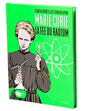 couverture du livre Marie Curie, fée du radium