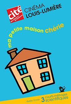 Affiche du programme cinéma :Ma petite maison chérie