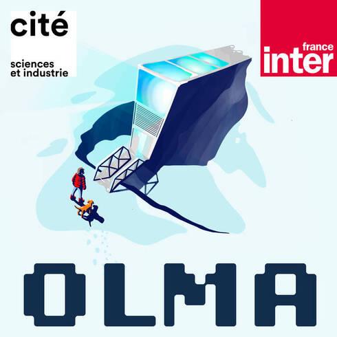 OLMA, Cité des sciences et de l'industrie, France Inter
