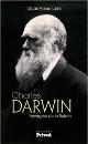 Charles Darwin : voyageur de la Raison